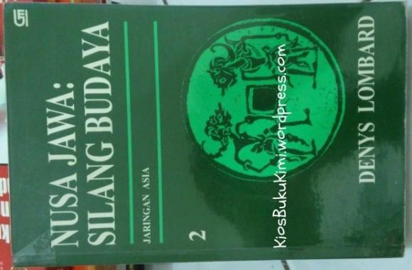 Denys Lombard (Nusa Jawa: Silang Budaya, Jilid 2)