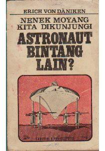 buku Nenek Moyang Kita Dikunjungi Astronot Bintang Lain